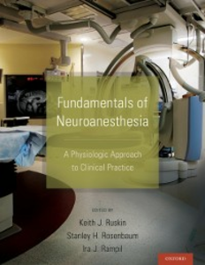 Ebook in inglese Fundamentals of Neuroanesthesia: A Physiologic Approach to Clinical Practice -, -