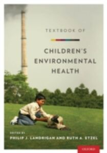 Foto Cover di Textbook of Childrens Environmental Health, Ebook inglese di  edito da Oxford University Press