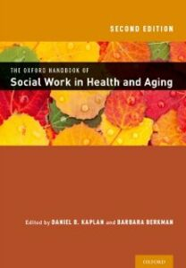 Ebook in inglese Oxford Handbook of Social Work in Health and Aging