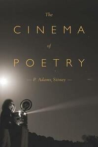 The Cinema of Poetry - P. Adams Sitney - cover