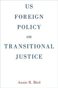 Ebook in inglese US Foreign Policy on Transitional Justice Bird, Annie R.