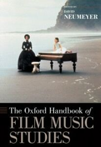 Foto Cover di Oxford Handbook of Film Music Studies, Ebook inglese di David Neumeyer, edito da Oxford University Press