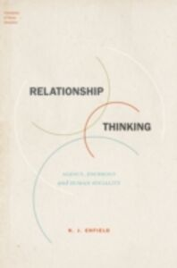 Ebook in inglese Relationship Thinking: Agency, Enchrony, and Human Sociality Enfield, N. J.