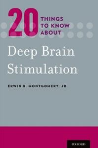 Ebook in inglese 20 Things to Know about Deep Brain Stimulation Montgomery, Jr., Erwin B.