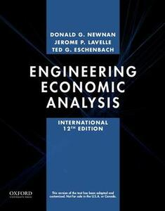 Engineering Economic Analysis - Donald Newnan,Jerome P. Lavelle,Ted Eschenbach - cover