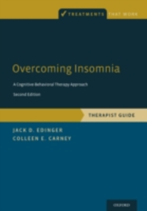 Ebook in inglese Overcoming Insomnia: A Cognitive-Behavioral Therapy Approach, Therapist Guide Carney, Colleen E. , Edinger, Jack D.