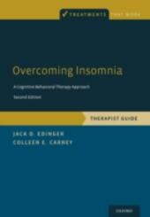 Overcoming Insomnia: A Cognitive-Behavioral Therapy Approach, Therapist Guide