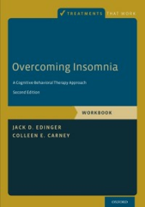 Ebook in inglese Overcoming Insomnia: A Cognitive-Behavioral Therapy Approach, Workbook Carney, Colleen E. , Edinger, Jack D.