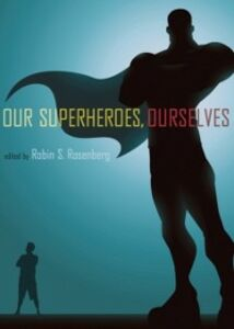 Ebook in inglese Our Superheroes, Ourselves