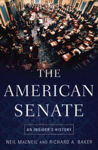 Ebook in inglese American Senate: An Insider's History Baker, Richard A. , MacNeil, Neil