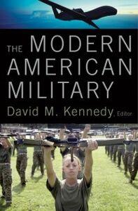 Foto Cover di Modern American Military, Ebook inglese di  edito da Oxford University Press