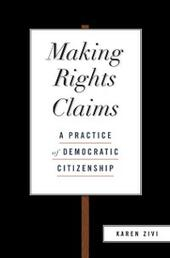Making Rights Claims: A Practice of Democratic Citizenship