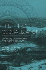 Ebook in inglese Third Globalization: Can Wealthy Nations Stay Rich in the Twenty-First Century? -, -
