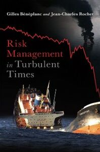 Ebook in inglese Risk Management in Turbulent Times Beneplanc, Gilles , Rochet, Jean-Charles