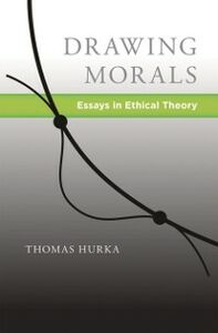 Ebook in inglese Drawing Morals: Essays in Ethical Theory Hurka, Thomas