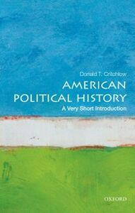 Ebook in inglese American Political History: A Very Short Introduction Critchlow, Donald T.