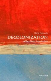 Decolonization: A Very Short Introduction