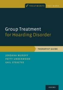 Ebook in inglese Group Treatment for Hoarding Disorder: Therapist Guide Muroff, Jordana , Steketee, Gail , Underwood, Patty