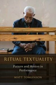 Ebook in inglese Ritual Textuality: Pattern and Motion in Performance Tomlinson, Matt