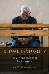 Ritual Textuality: Pattern and Motion in Performance