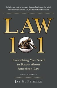 Ebook in inglese Law 101: Everything You Need to Know About American Law, Fourth Edition Feinman, Jay