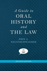 Ebook in inglese Guide to Oral History and the Law Neuenschwander, John A.