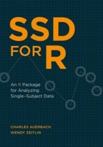 Foto Cover di SSD for R: An R Package for Analyzing Single-Subject Data, Ebook inglese di Charles Auerbach,Wendy Zeitlin, edito da Oxford University Press