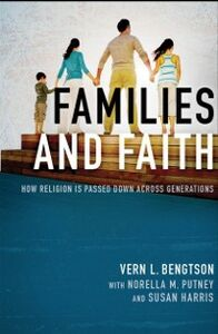 Ebook in inglese Families and Faith: How Religion is Passed Down across Generations Bengtson, Vern L.