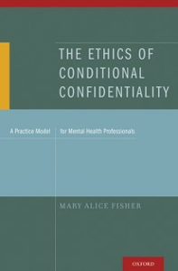 Ebook in inglese Ethics of Conditional Confidentiality: A Practice Model for Mental Health Professionals Fisher, Mary Alice