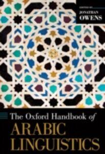Ebook in inglese Oxford Handbook of Arabic Linguistics -, -