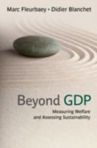 Ebook in inglese Beyond GDP: Measuring Welfare and Assessing Sustainability Blanchet, Didier , Fleurbaey, Marc