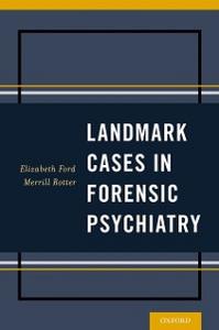 Ebook in inglese Landmark Cases in Forensic Psychiatry Ford, Elizabeth , Rotter, Merrill