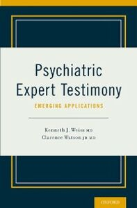 Ebook in inglese Psychiatric Expert Testimony: Emerging Applications -, -