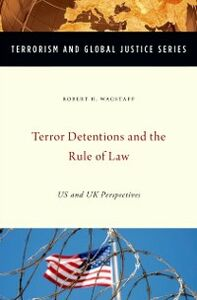 Ebook in inglese Terror Detentions and the Rule of Law: US and UK Perspectives Wagstaff, Robert H.