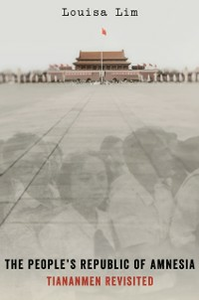 Ebook in inglese People's Republic of Amnesia: Tiananmen Revisited Lim, Louisa