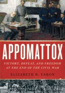 Ebook in inglese Appomattox: Victory, Defeat, and Freedom at the End of the Civil War Varon, Elizabeth R.