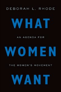 Ebook in inglese What Women Want: An Agenda for the Womens Movement Rhode, Deborah L.