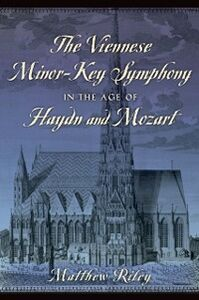 Foto Cover di Viennese Minor-Key Symphony in the Age of Haydn and Mozart, Ebook inglese di Matthew Riley, edito da Oxford University Press