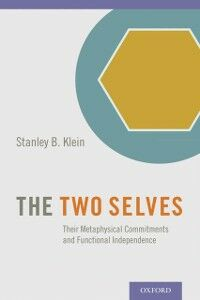 Ebook in inglese Two Selves: Their Metaphysical Commitments and Functional Independence Klein, Stanley B.