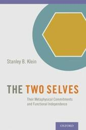 Two Selves: Their Metaphysical Commitments and Functional Independence