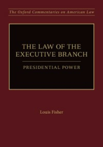 Ebook in inglese Law of the Executive Branch: Presidential Power Fisher, Louis