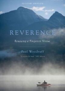 Ebook in inglese Reverence: Renewing a Forgotten Virtue Woodruff, Paul