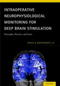 Ebook in inglese Intraoperative Neurophysiological Monitoring for Deep Brain Stimulation: Principles, Practice and Cases Montgomery, Jr, Erwin B