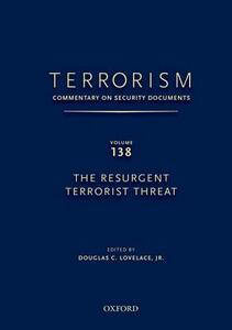 TERRORISM: COMMENTARY ON SECURITY DOCUMENTS VOLUME 137: The Obama Administration's Second Term National Security Strategy - Douglas C. Lovelace - cover