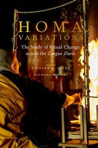 Homa Variations: The Study of Ritual Change across the Longue Duree - cover