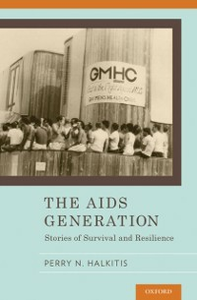 Ebook in inglese AIDS Generation: Stories of Survival and Resilience Halkitis, Perry N.