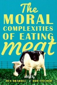 Foto Cover di Moral Complexities of Eating Meat, Ebook inglese di  edito da Oxford University Press