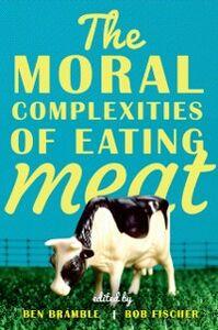 Foto Cover di Moral Complexities of Eating Meat, Ebook inglese di  edito da Oxford University Press