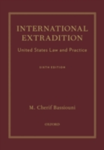 Ebook in inglese International Extradition: United States Law and Practice Bassiouni, M. Cherif