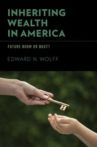 Ebook in inglese Inheriting Wealth in America: Future Boom or Bust? Wolff, Edward N.